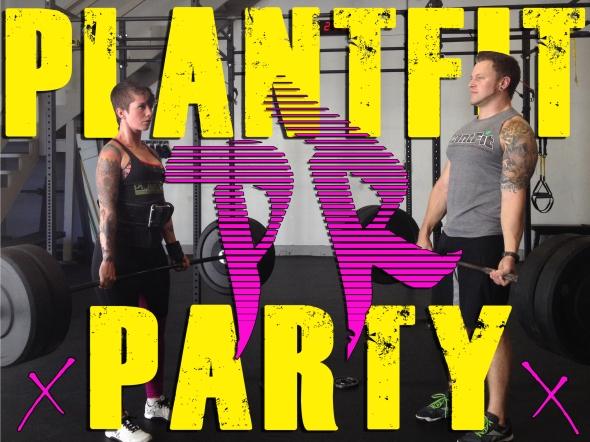PlantFit PR Party
